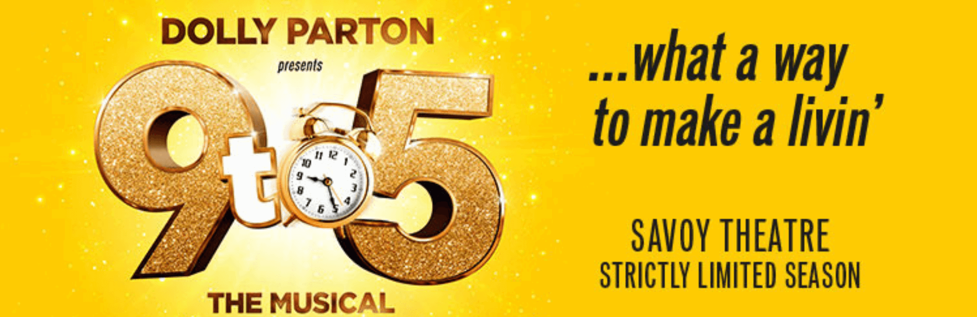 Theatre packages for 9 to 5 the Musical at Balthazar in Covent Garden